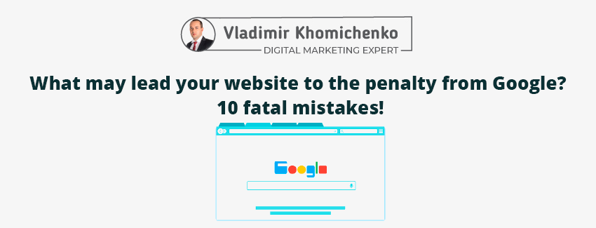 What mistakes should be avoided in order not to fall under the Google filters