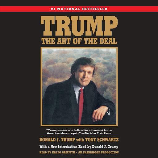 Trump: The Art of the Deal - Donald J. Trump, Tony Schwartz - quotes, rating, reviews, where to buy