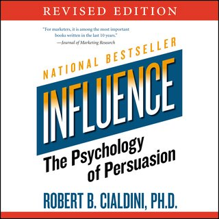 Influence: The Psychology of Persuasion - Robert B. Cialdini - quotes, rating, reviews, where to buy