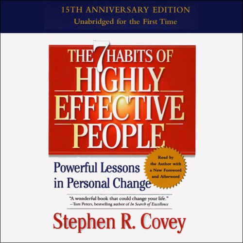 The 7 Habits of Highly Effective People: Powerful Lessons in Personal Change - Stephen R. Covey - reviews, quotes, summary