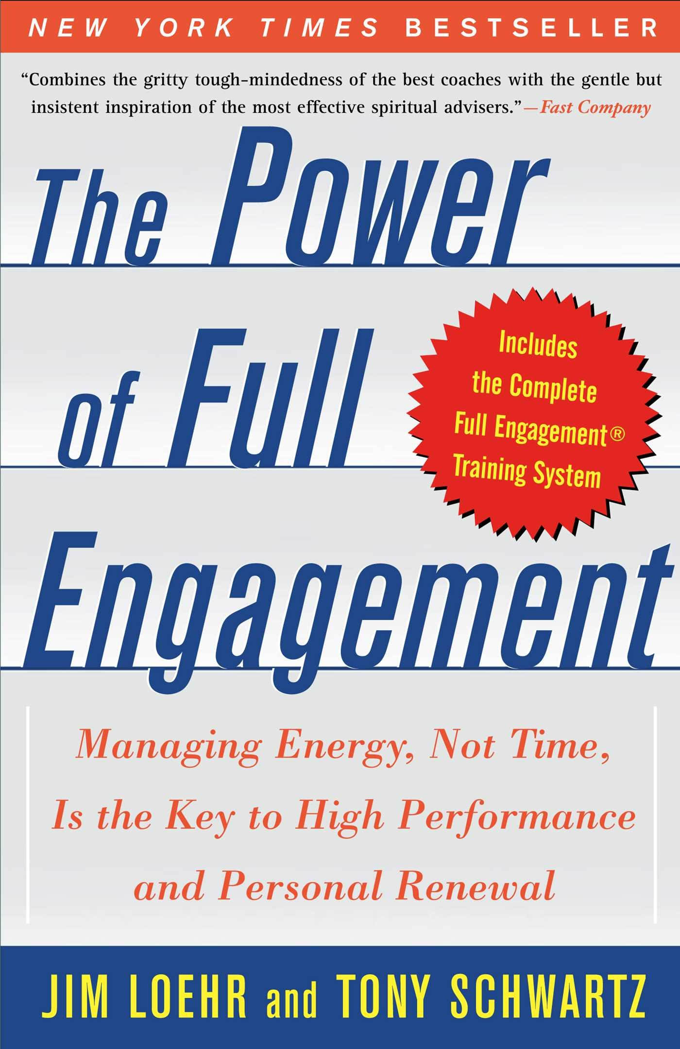 The Power of Full Engagement: Managing Energy, Not Time, Is the Key to High Performance and Personal Renewal - Jim Loehr, Tony Schwartz - quotes, rating, reviews, where to buy