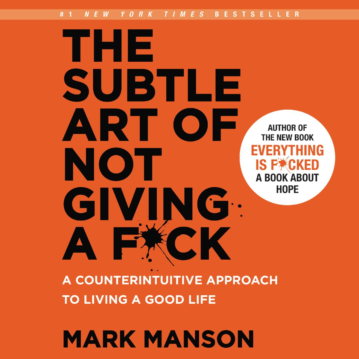 The Subtle Art of Not Giving a F*ck: A Counterintuitive Approach to Living a Good Life - Mark Manson - Drive: The Surprising Truth About What Motivates Us - Daniel H. Pink - quotes, rating, reviews, where to buy