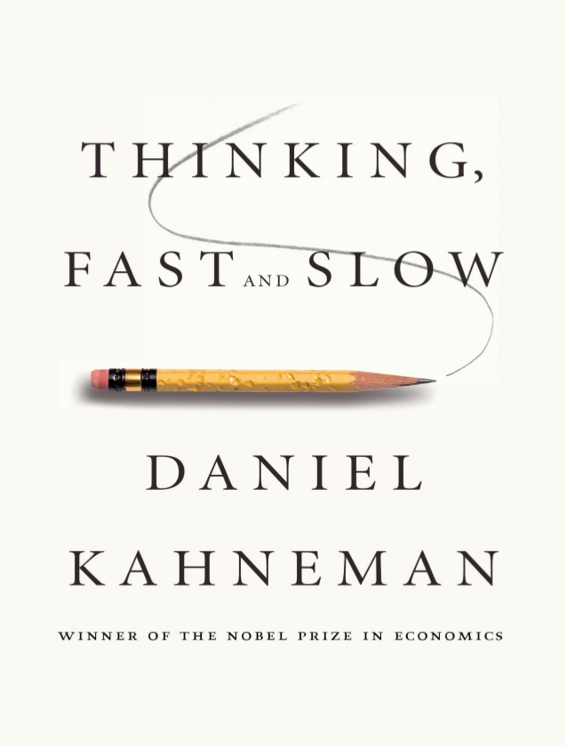 Thinking, Fast and Slow - Daniel Kahneman - reviews, quotes, summary