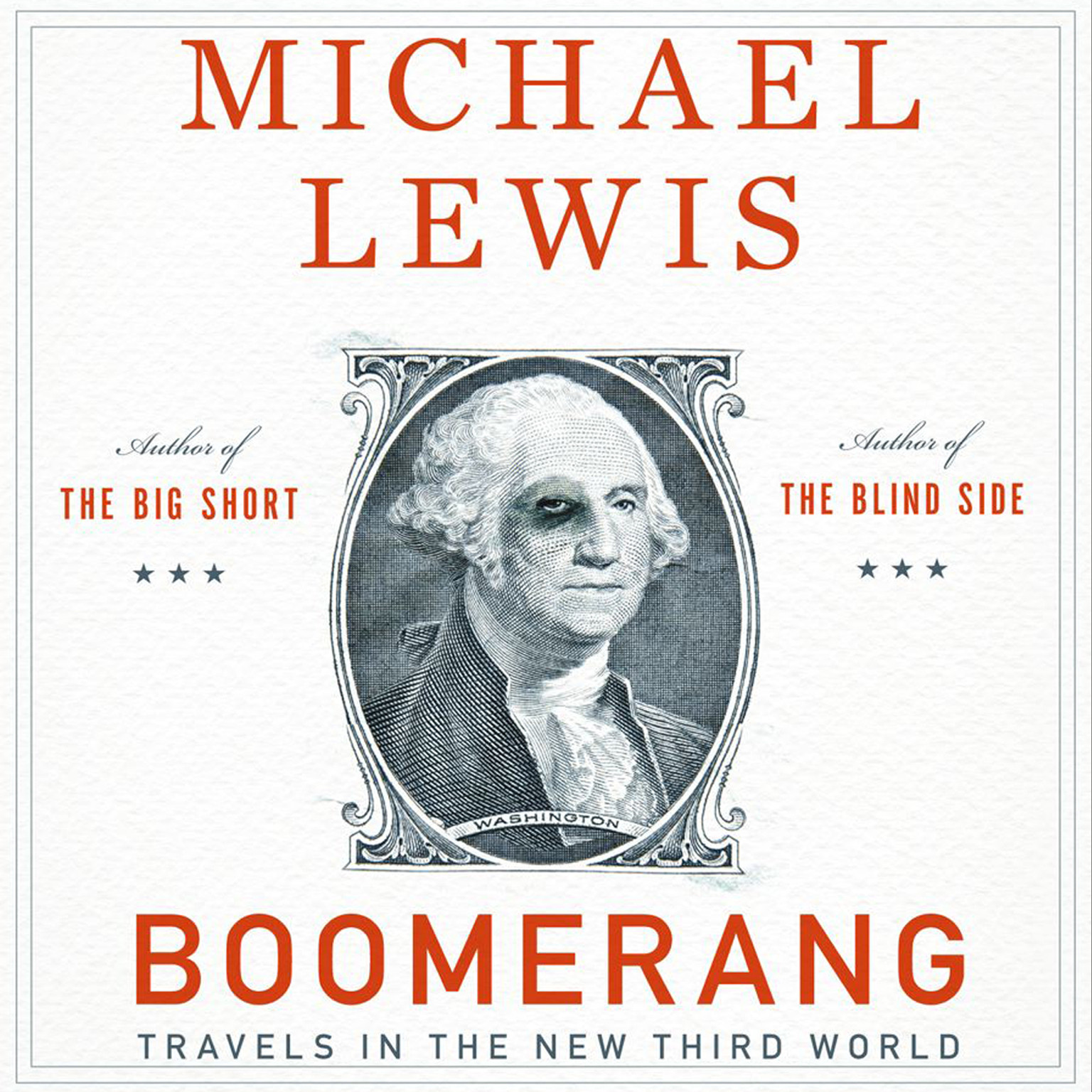 Boomerang: Travels in the New Third World - Michael Lewis - reviews for audiobook - reviews, quotes, summary