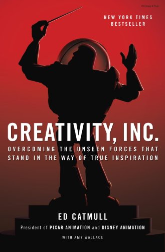Creativity, Inc.: Overcoming the Unseen Forces That Stand in the Way of True Inspiration - Ed Catmull, Amy Wallace - reviews for audiobook - reviews, quotes, summary