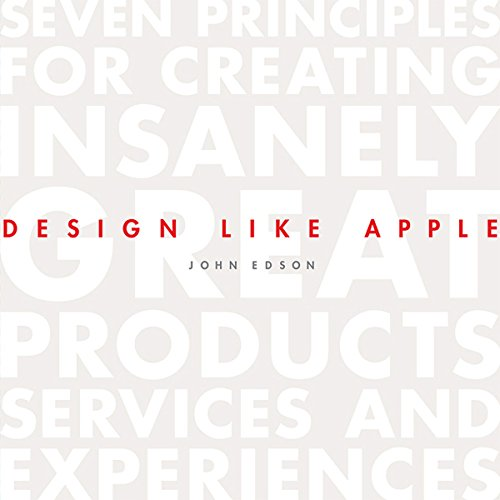 Design Like Apple: Seven Principles For Creating Insanely Great Products, Services, and Experiences -  John EdsonFreefall: America, Free Markets, and the Sinking of the World Economy - Joseph E. Stiglitz - quotes, rating, reviews, where to buy