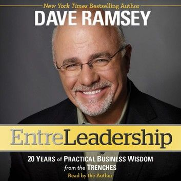 EntreLeadership: 20 Years of Practical Business Wisdom from the Trenches -  Dave Ramsey Freefall: America, Free Markets, and the Sinking of the World Economy - Joseph E. Stiglitz - quotes, rating, reviews, where to buy