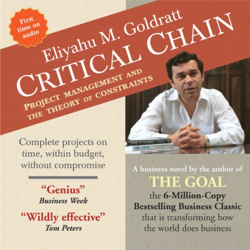 Critical Chain: Project Management and the Theory of Constraints  - Eliyahu M. Goldratt - quotes, rating, reviews, where to buy