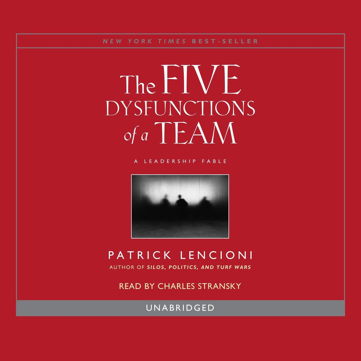 The Five Dysfunctions of a Team: A Leadership Fable - Patrick Lencioni - quotes, rating, reviews, where to buy