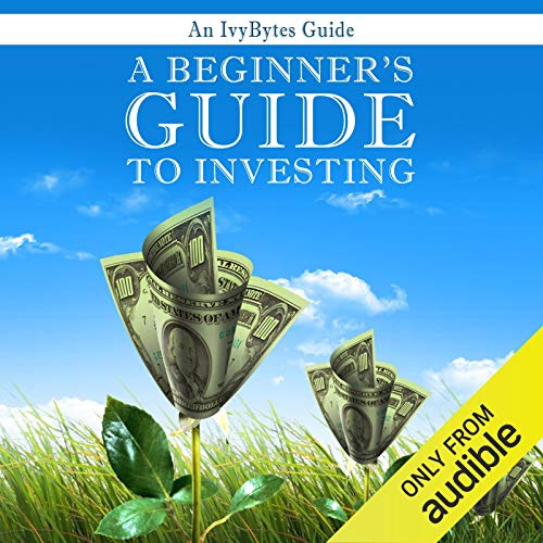 A Beginner's Guide to Investing: How to Grow Your Money the Smart and Easy Way - Alex H Frey, Alex Frey - reviews for audiobook - reviews, quotes, summary