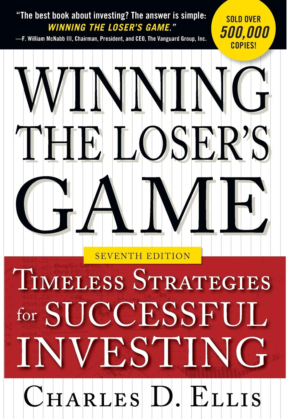 Winning the Loser's Game: Timeless Strategies for Successful Investing - Charles Ellis - quotes, rating, reviews, where to buy
