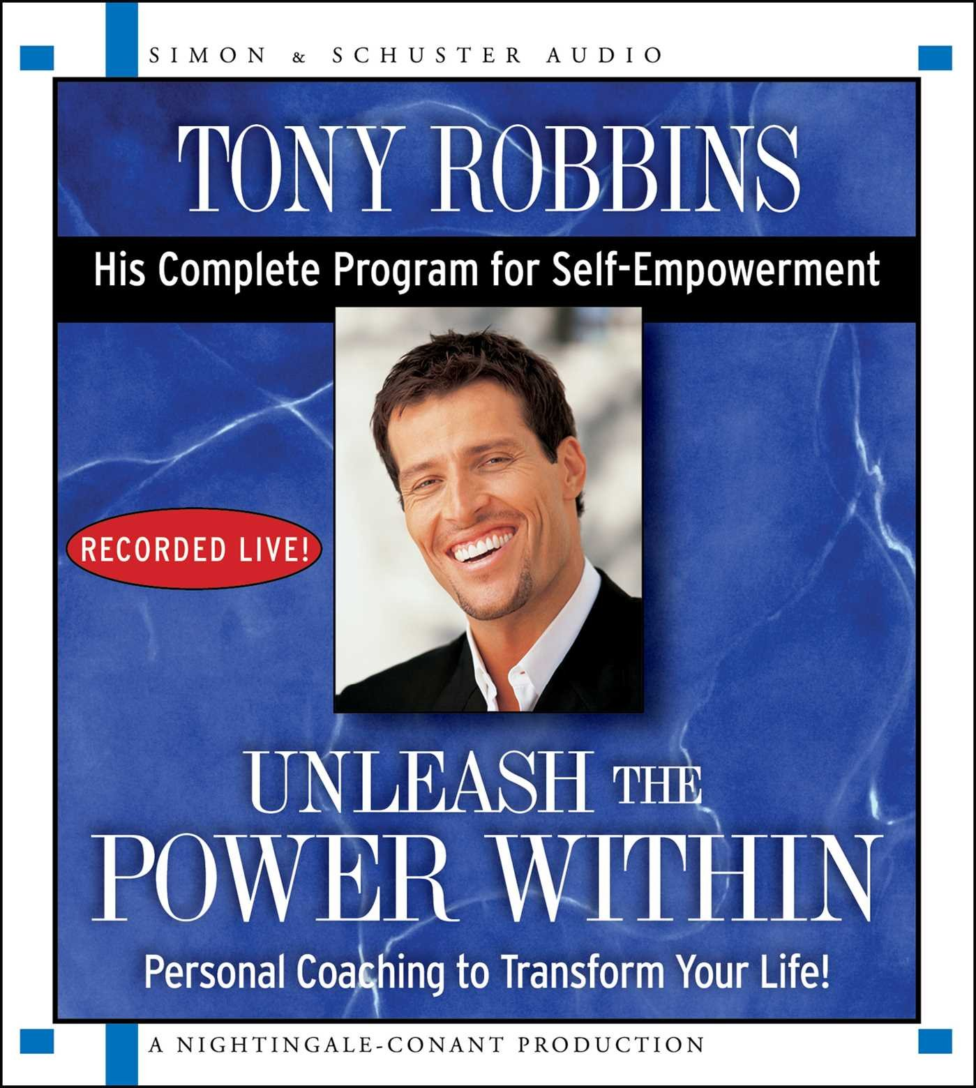 Unleash the Power Within: Personal Coaching to Transform Your Life! - Tony Robbins - quotes, rating, reviews, where to buy