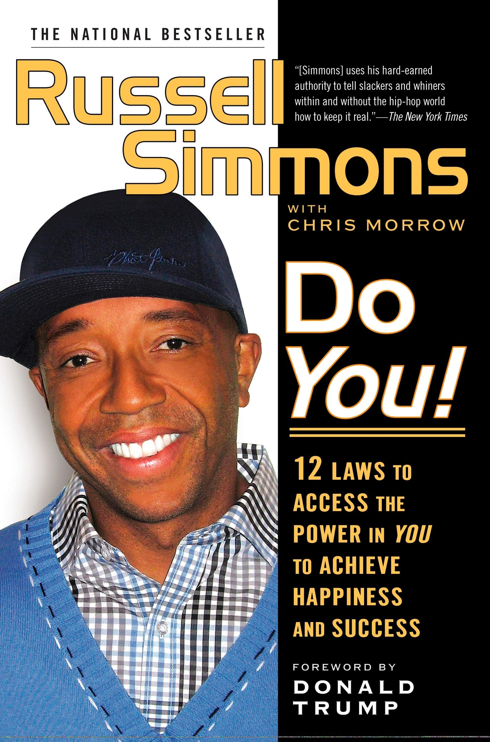 Do You! 12 Laws to Access the Power in You to Achieve Happiness and Success - Russell Simmons, Chris Morrow Act Like a Success, Think Like a Success: Discovering Your Gift and the Way to Life's Riches - Steve Harvey - reviews for audiobook - quotes, ratin