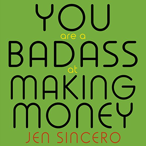 You Are a Badass at Making Money: Master the Mindset of Wealth - Jen Sincero Act Like a Success, Think Like a Success: Discovering Your Gift and the Way to Life's Riches - Steve Harvey - reviews for audiobook - quotes, rating, reviews, where to buy