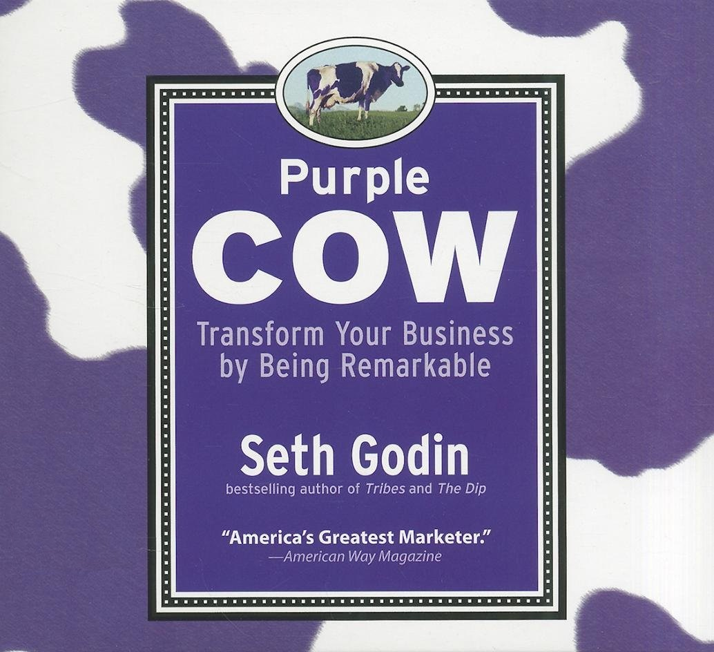 Purple Cow: Transform Your Business by Being Remarkable - Seth Godin - reviews for audiobook - quotes, rating, reviews, where to buy