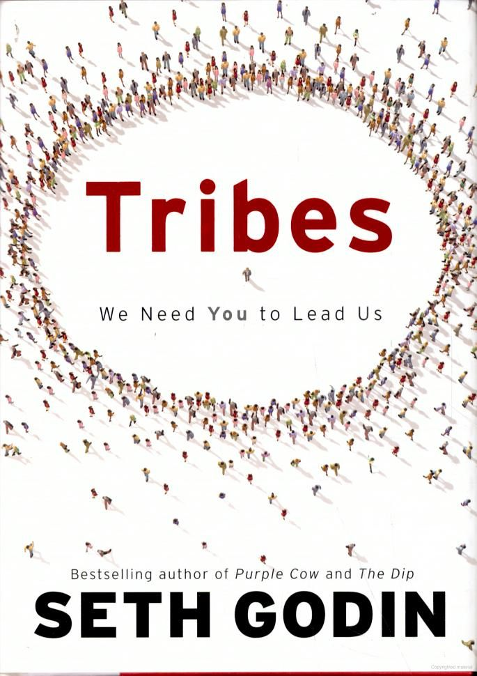 Tribes: We Need You to Lead Us - Seth Godin- reviews for audiobook - quotes, rating, reviews, where to buy