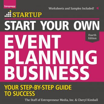 Start Your Own Event Planning Business: Your Step-By-Step Guide to Success -  The Staff of Entrepreneur Media, Cheryl Kimball - reviews, quotes, summary