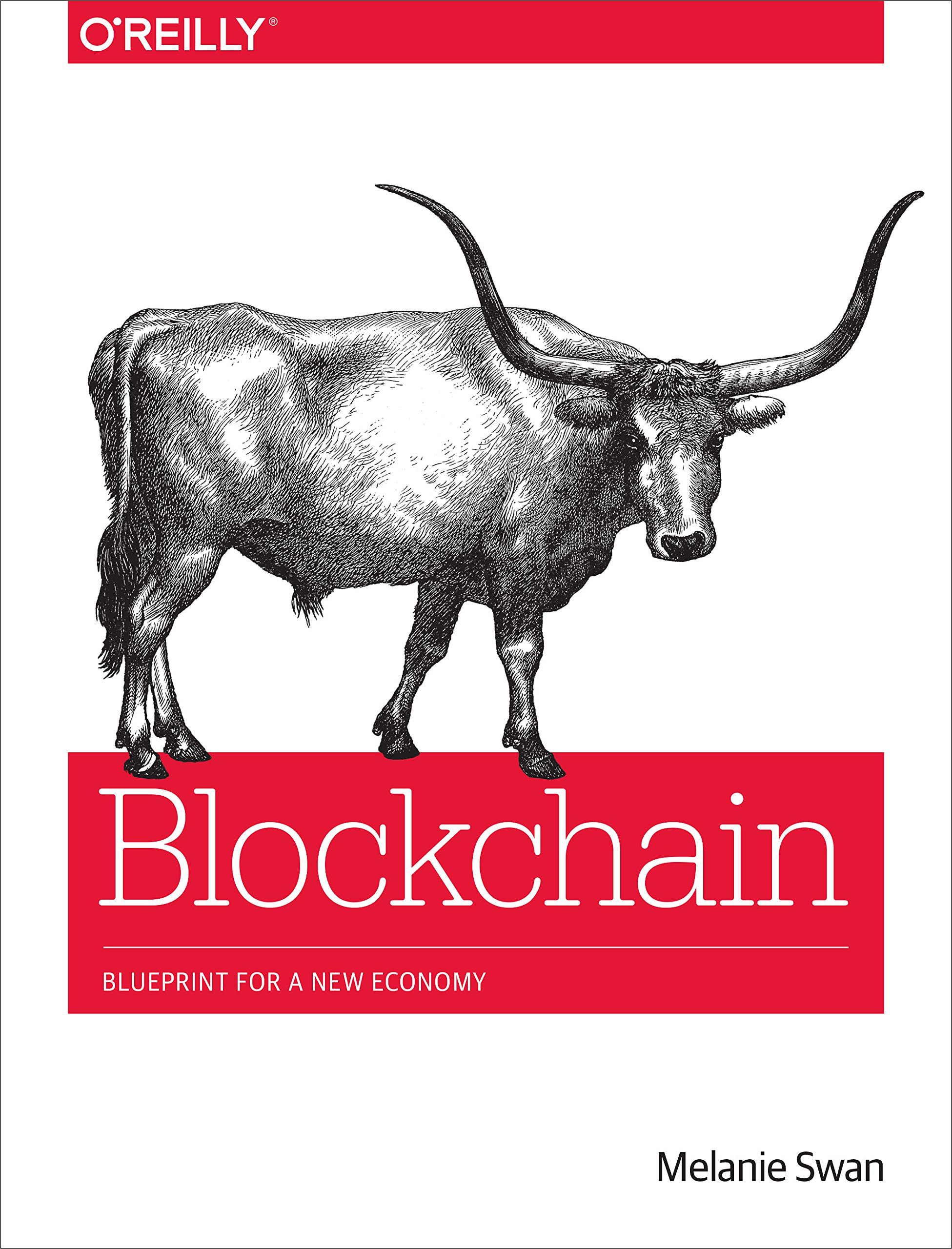 Blockchain: Blueprint for a New Economy -- Melanie Swan - quotes, rating, reviews, where to buy