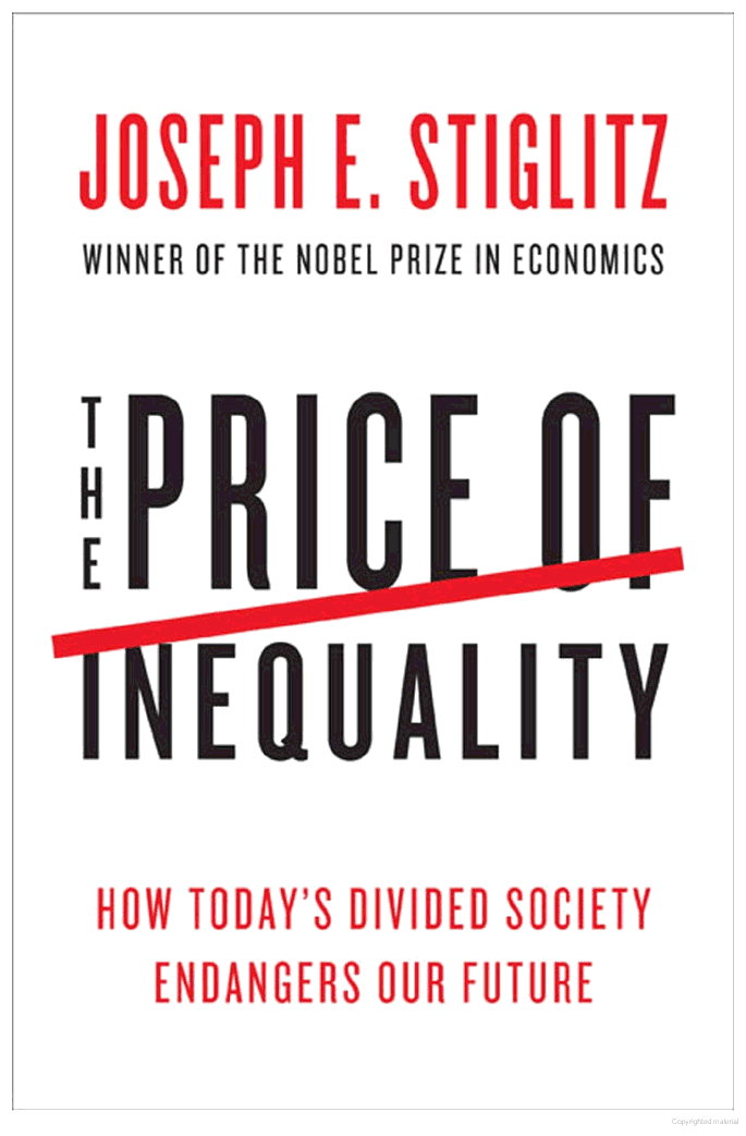 The Price of Inequality: How Today's Divided Society Endangers Our Future -  Joseph E. Stiglitz Freefall: America, Free Markets, and the Sinking of the World Economy - Joseph E. Stiglitz - quotes, rating, reviews, where to buy online book or audiobook, re